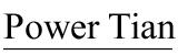 Power Tian
